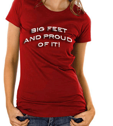 Queen Size Exclusive Ladies Footwear, Big feet and proud of it quoted t-shirt.